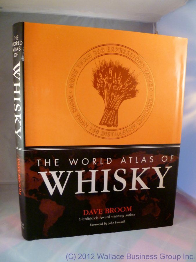The World Atlas of Whisky by Dave Broom